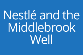 Nestle and the Middlebrook Well