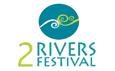 2Rivers Festival