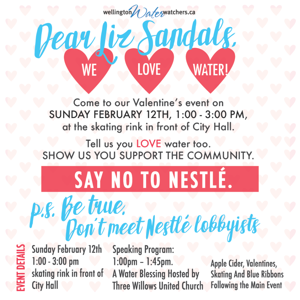 Dear Liz Sandals, We Love Water. Tell us you love water too. Say NO to Nestle.